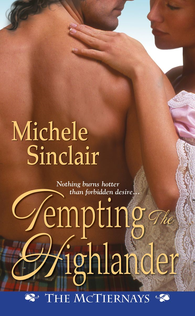 Tempting the Highlander By: Michele Sinclair