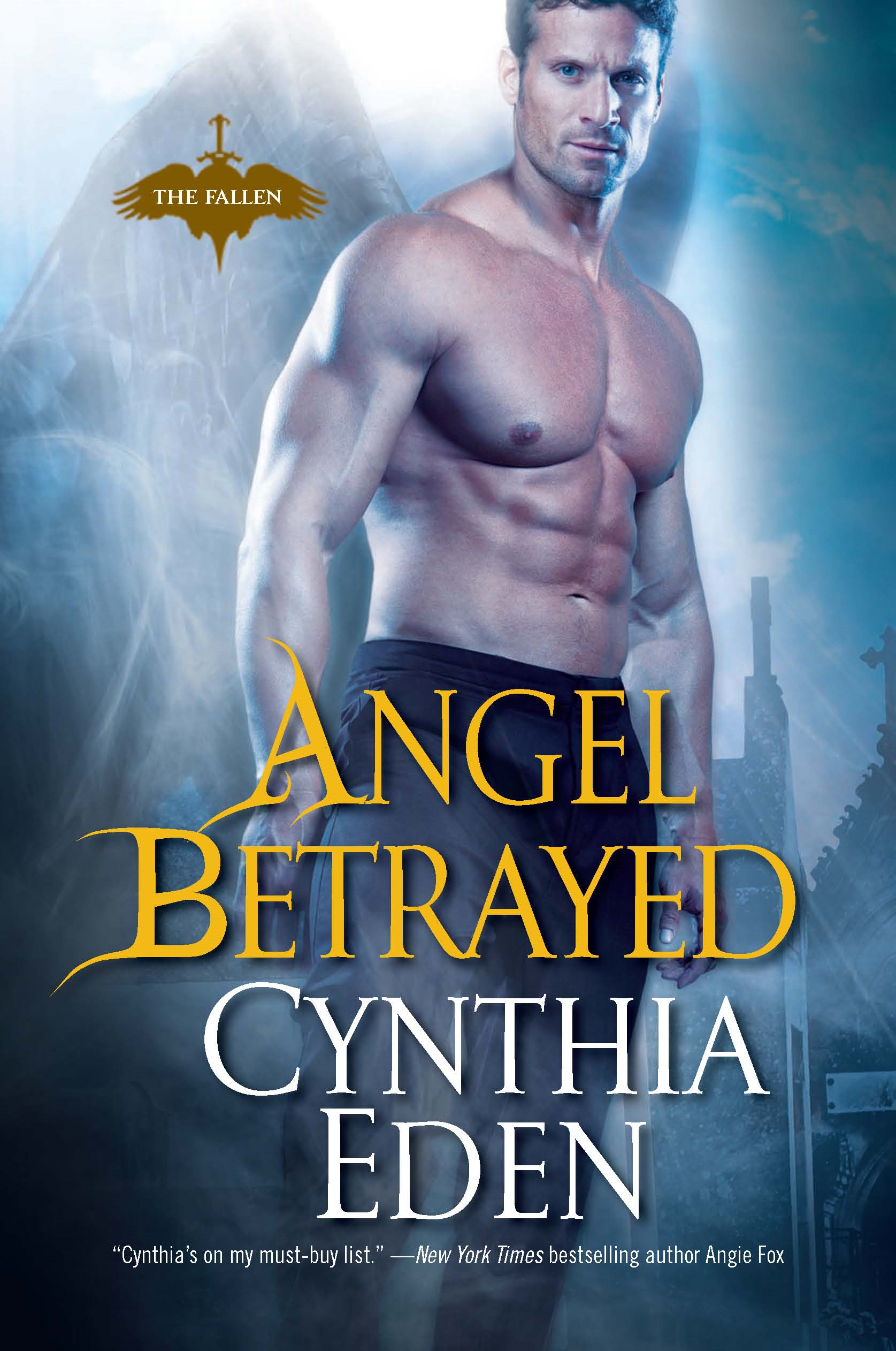 Angel Betrayed By: Cynthia Eden
