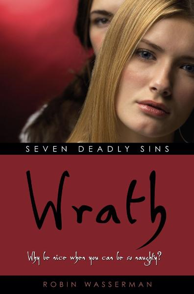 Wrath By: Robin Wasserman