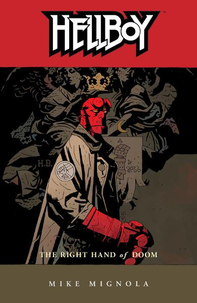 Hellboy Volume 4: The Right Hand of Doom  By: Mike Mignola, Pat Brosseau (Letterer), Dave Stewart (Colorist), Mike Mignola (Cover Artist)