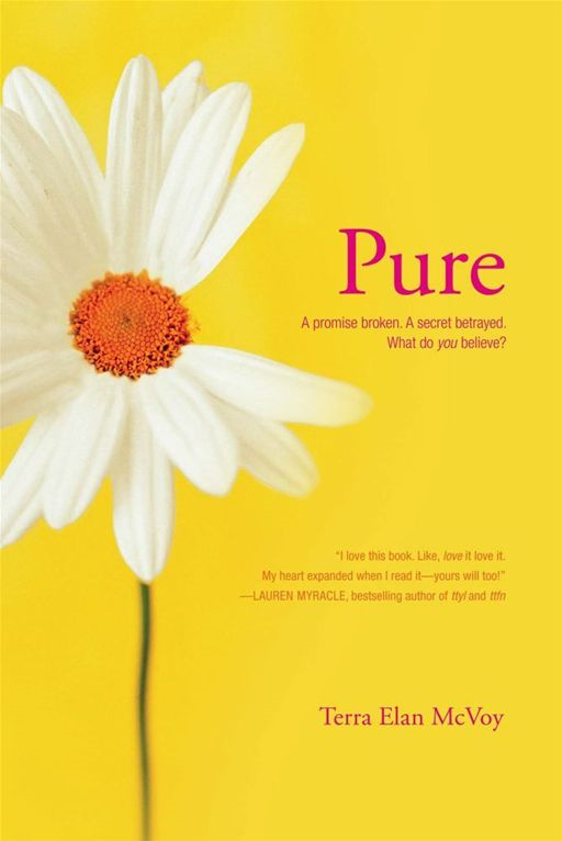 Pure By: Terra Elan McVoy