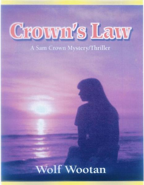 Crown's Law By: Wolf Wootan