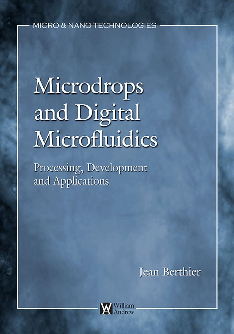 Micro-Drops and Digital Microfluidics By: Berthier, Jean
