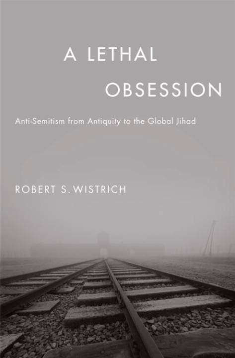 Download Lethal Obsession Anti Semitism From Antiquity The Global