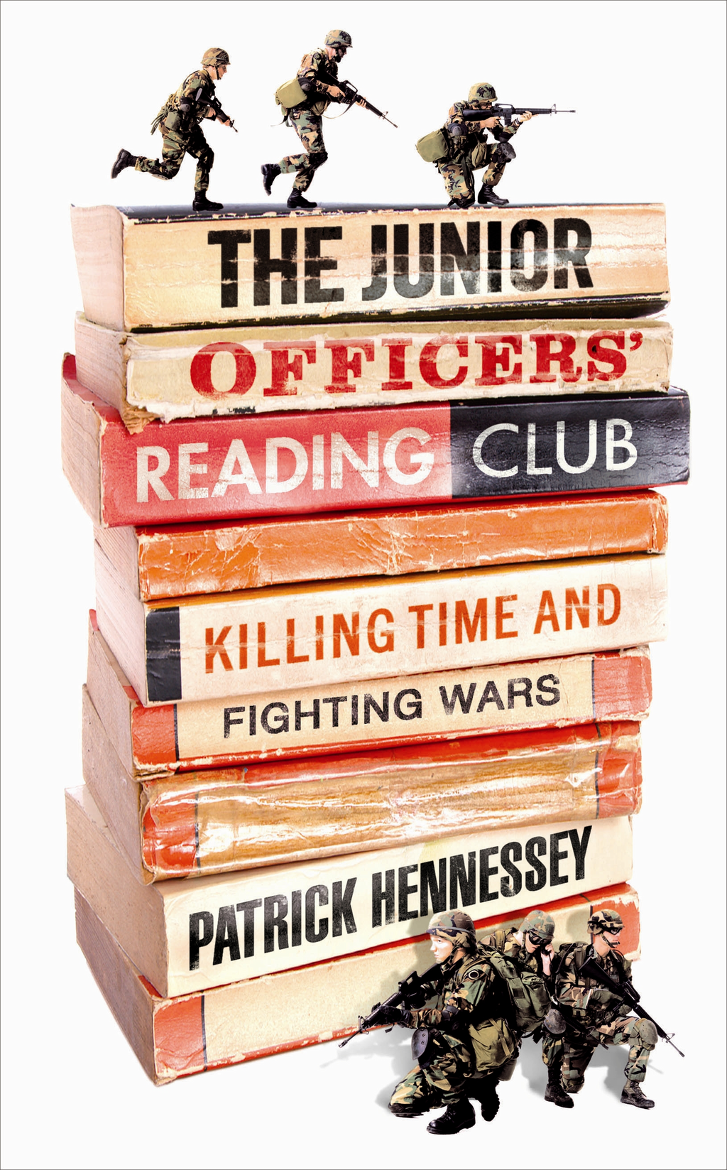 The Junior Officers' Reading Club Killing Time and Fighting Wars