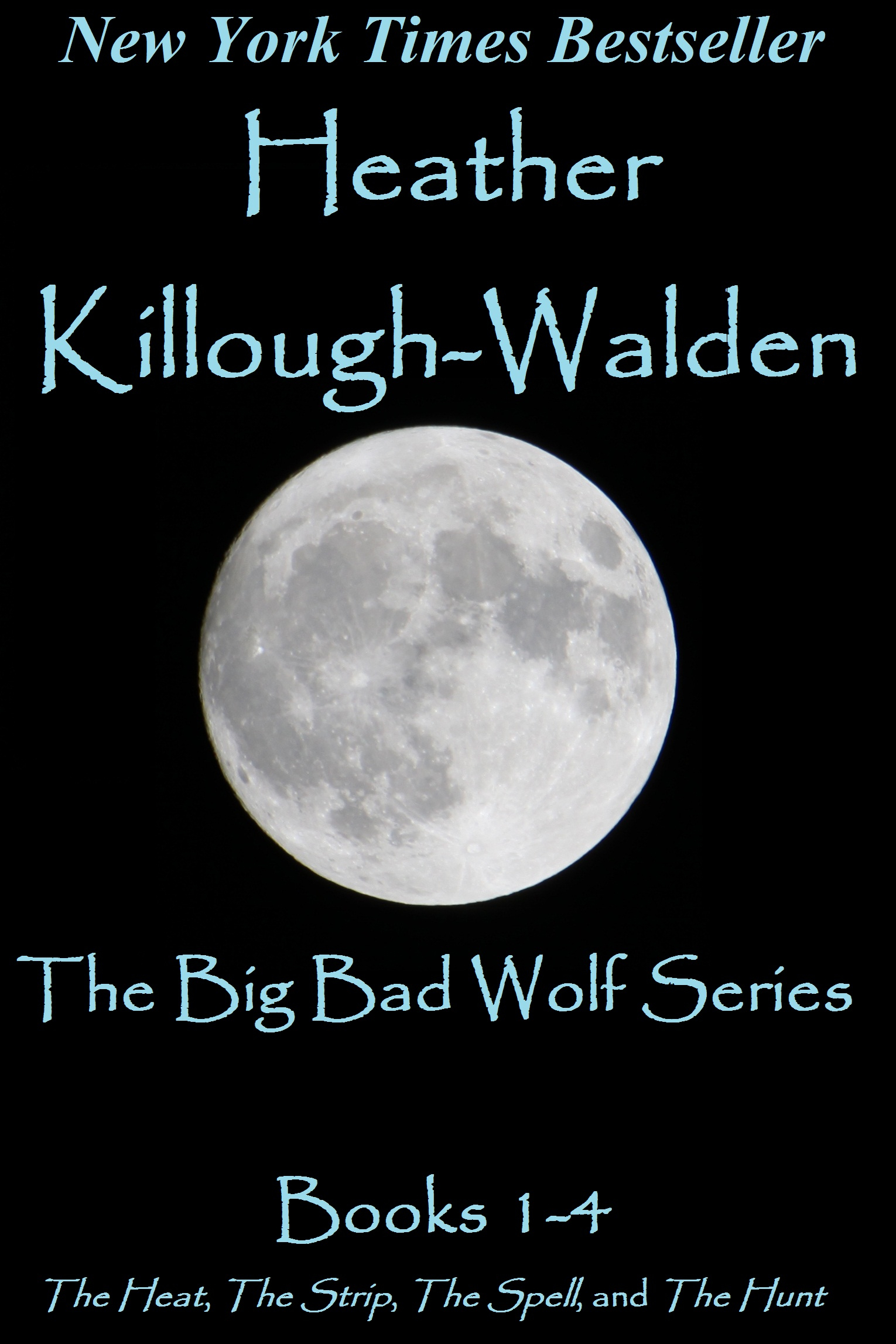 The Big Bad Wolf Romance Compendium By: Heather Killough-Walden