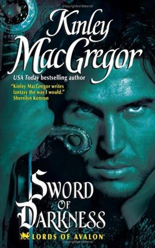 Sword of Darkness By: Kinley MacGregor