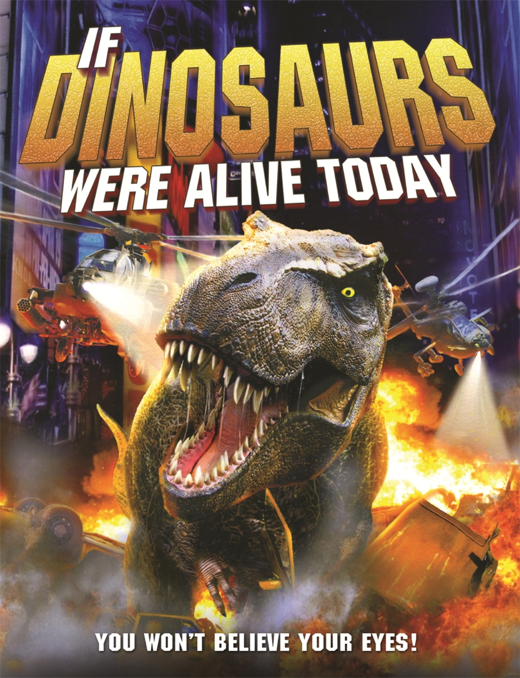 If Dinosaurs Were Alive Today (New Edition)