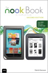 The NOOK Book: An Unofficial Guide: Everything You Need to Know for the NOOK, NOOK Color, and NOOK Study By: Patrick Kanouse