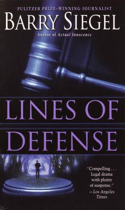 Lines of Defense By: Barry Siegel