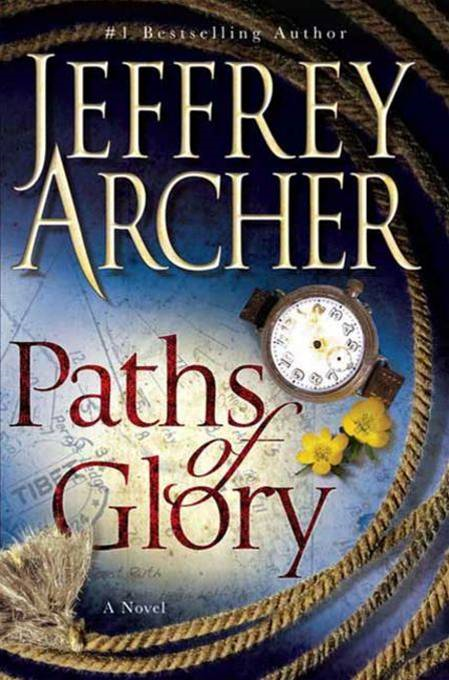 Paths of Glory By: Jeffrey Archer