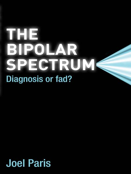 The Bipolar Spectrum By: Joel Paris