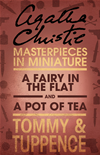 A Fairy In The Flat/a Pot Of Tea: An Agatha Christie Short Story