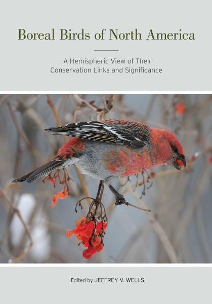 Boreal Birds of North America By: