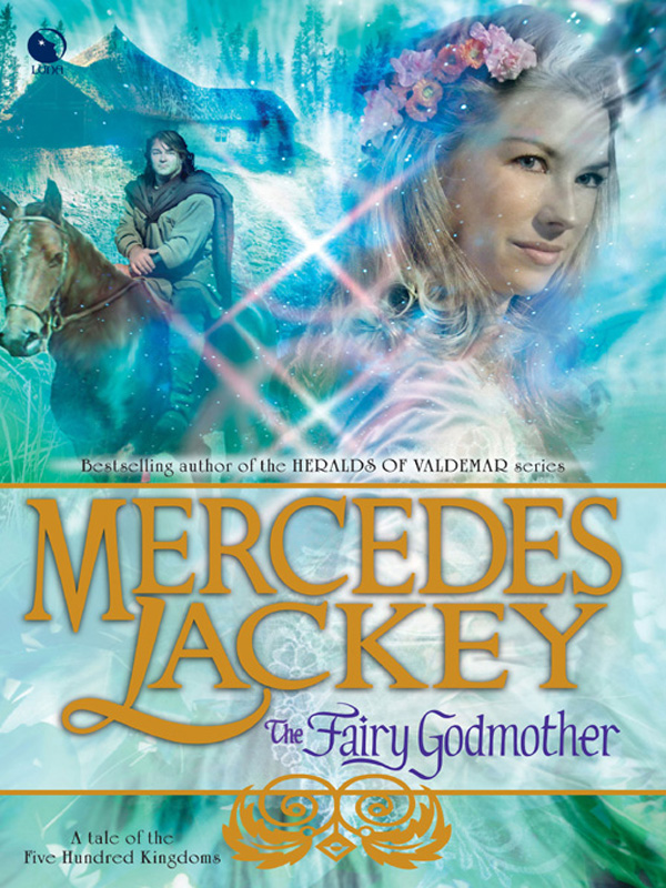 The Fairy Godmother By: Mercedes Lackey