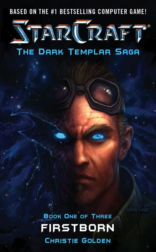Starcraft: Dark Templar #1--Firstborn By: Blizzard Entertainment