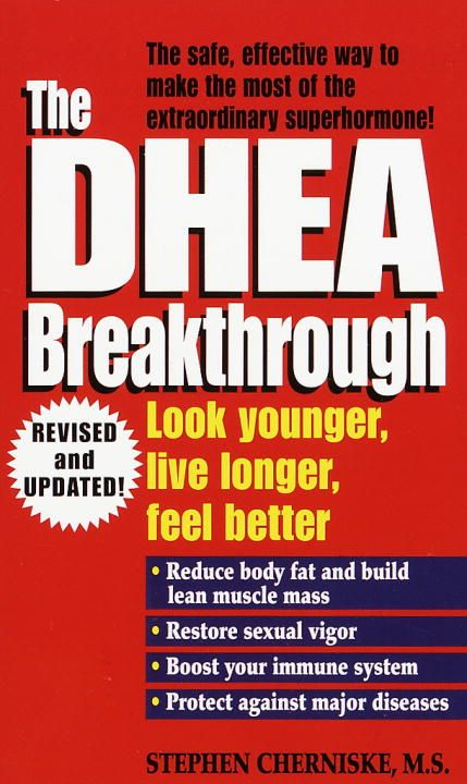 The DHEA Breakthrough By: Stephen Cherniske