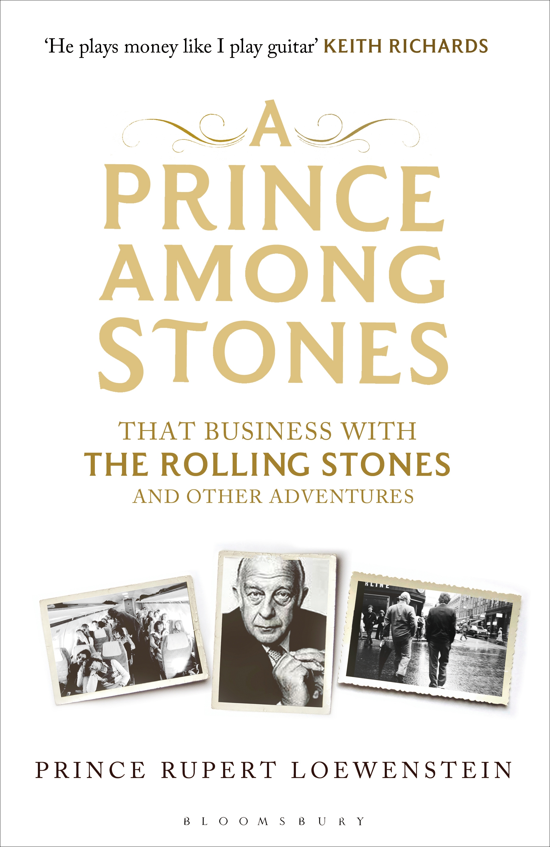 A Prince Among Stones That Business with The Rolling Stones and Other Adventures