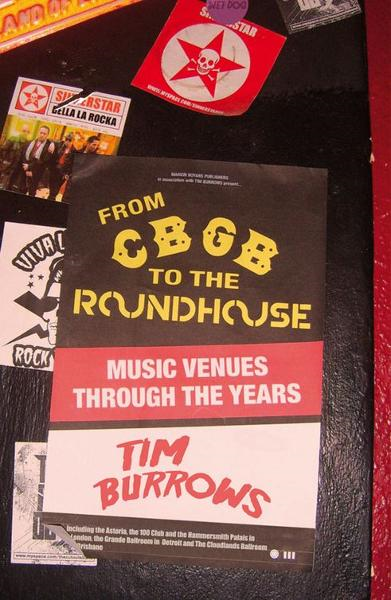 From CBGB to the Roundhouse By: Tim Burrows