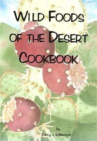 Wild Foods of the Desert