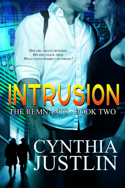 Intrusion By: Cynthia Justlin