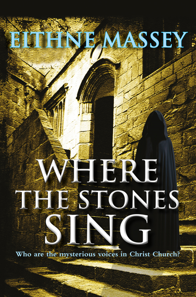 Where the Stones Sing By: Eithne Massey