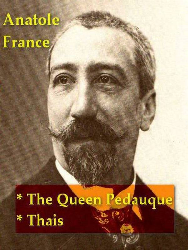 Two ANATOLE FRANCE Classics, Volume 1