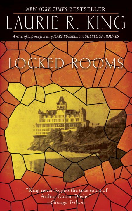 Locked Rooms By: Laurie R. King