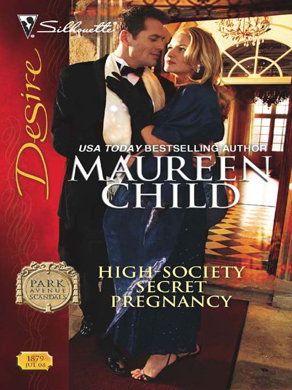 High-Society Secret Pregnancy By: Maureen Child