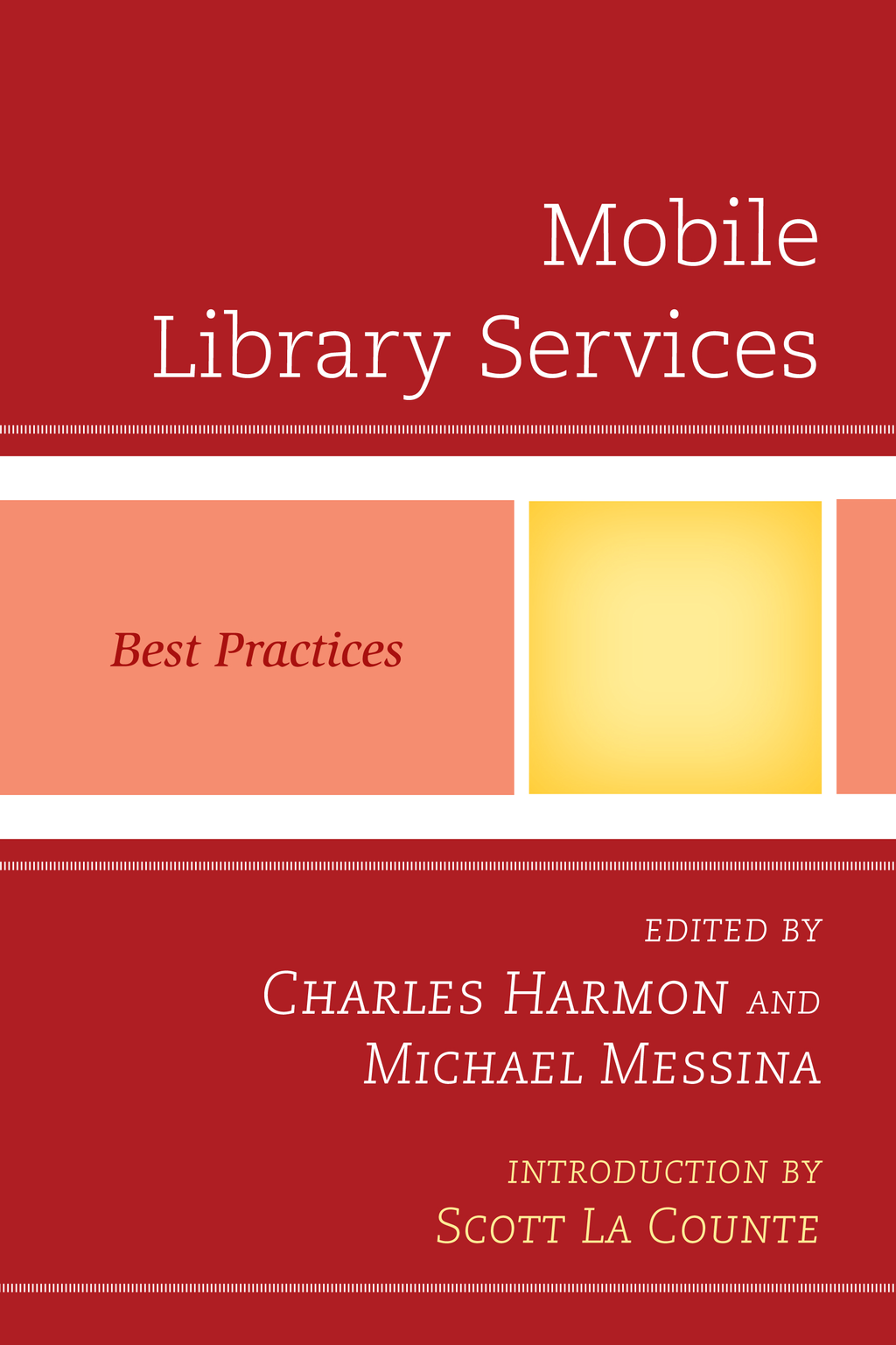 Mobile Library Services By: