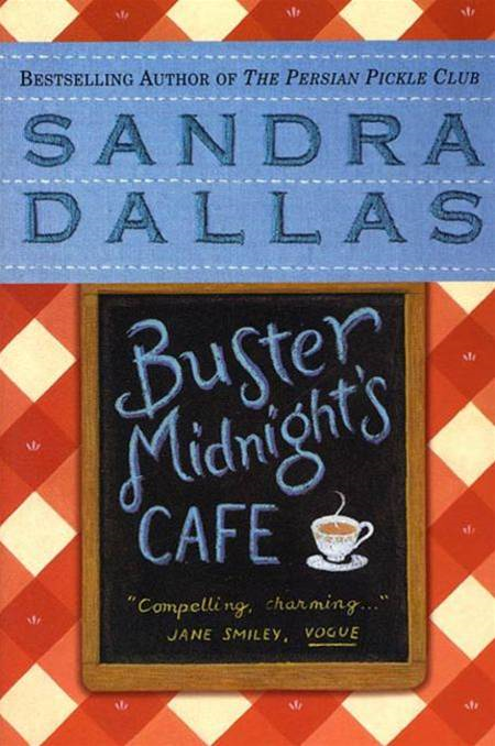 Buster Midnight's Cafe By: Sandra Dallas