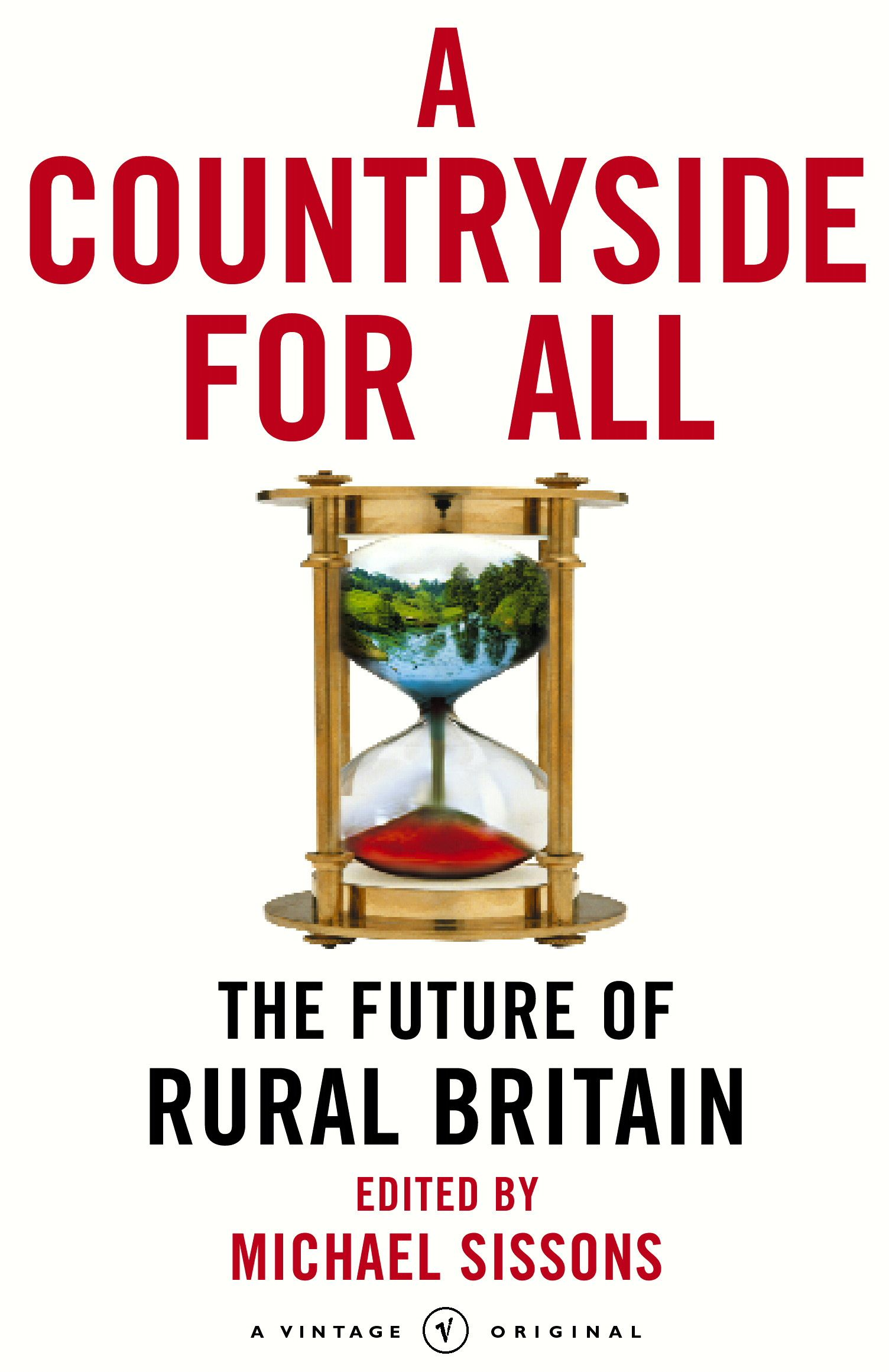 A Countryside For All The Future of Rural Britain