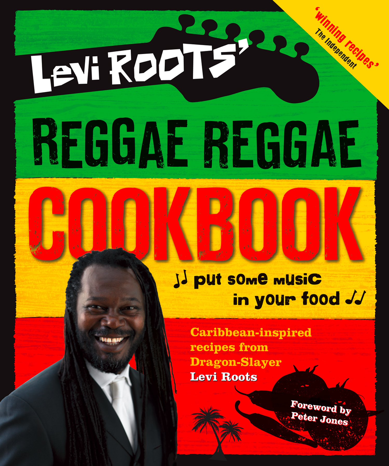 Levi Roots? Reggae Reggae Cookbook