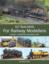Kit Building For Railway Modellers:
