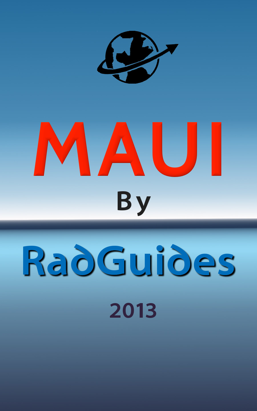 Maui by RadGuides 2013