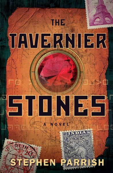 The Tavernier Stones By: Stephen Parrish