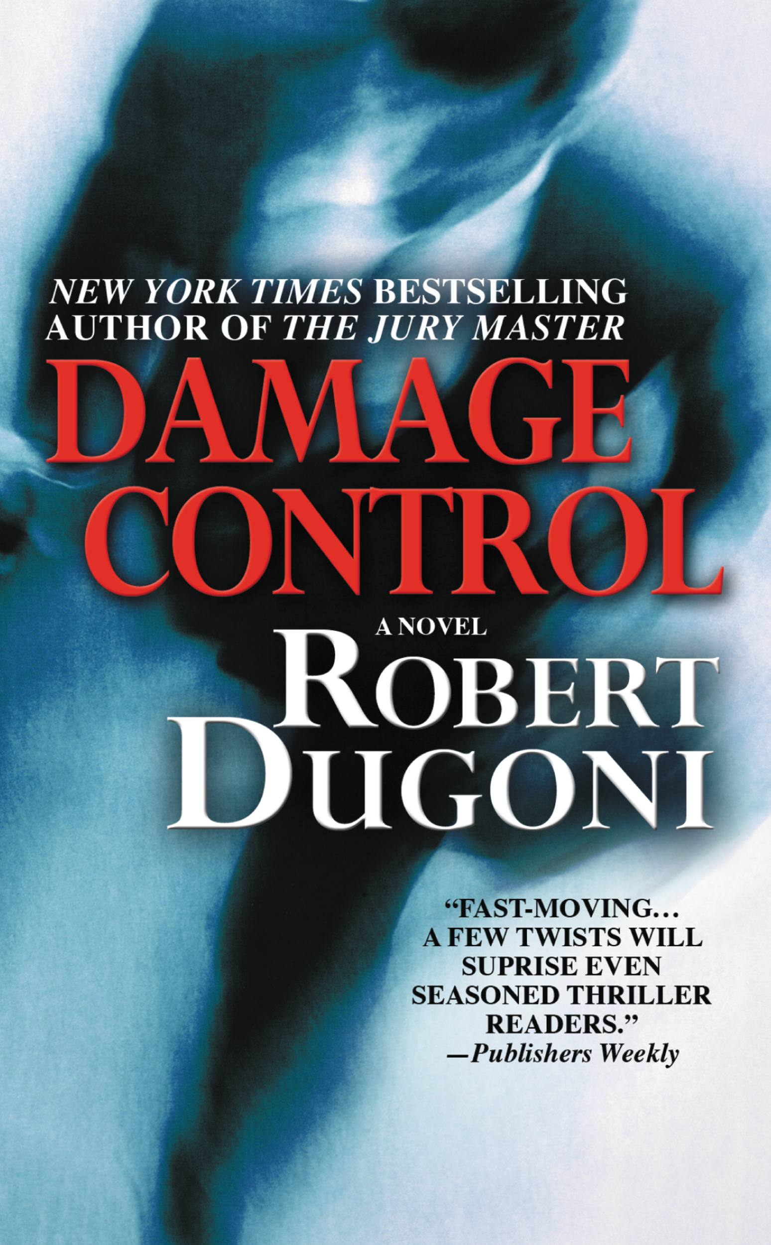Damage Control By: Robert Dugoni