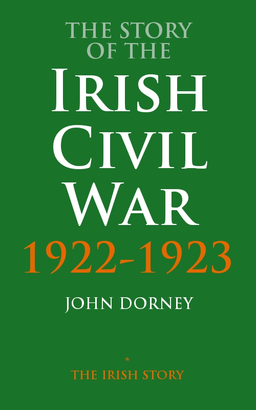 The Story Of The Irish Civil War