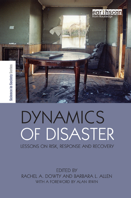 Dynamics of Disaster Lessons on Risk,  Response and Recovery