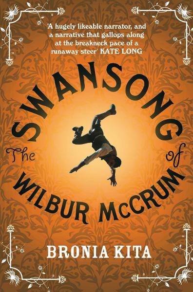 The Swansong of Wilbur McCrum By: Bronia Kita