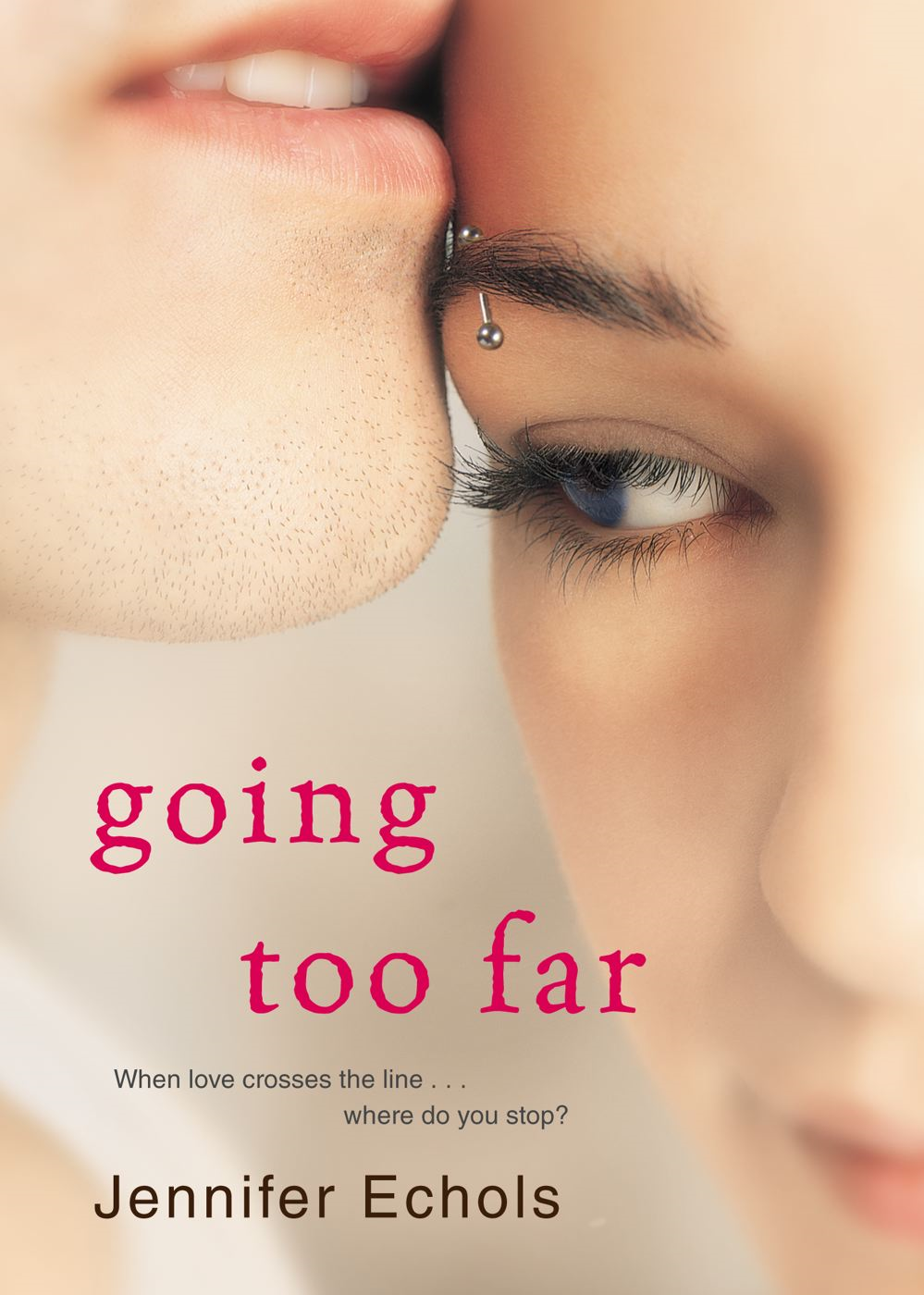 Going Too Far By: Jennifer Echols