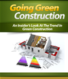 Going Green Construction