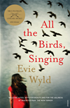 All The Birds, Singing: