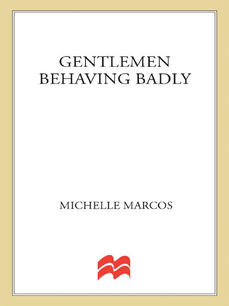 Gentlemen Behaving Badly