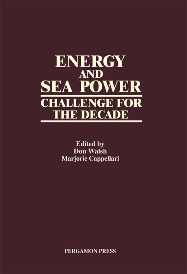 Energy and Sea Power Challenge for the Decade