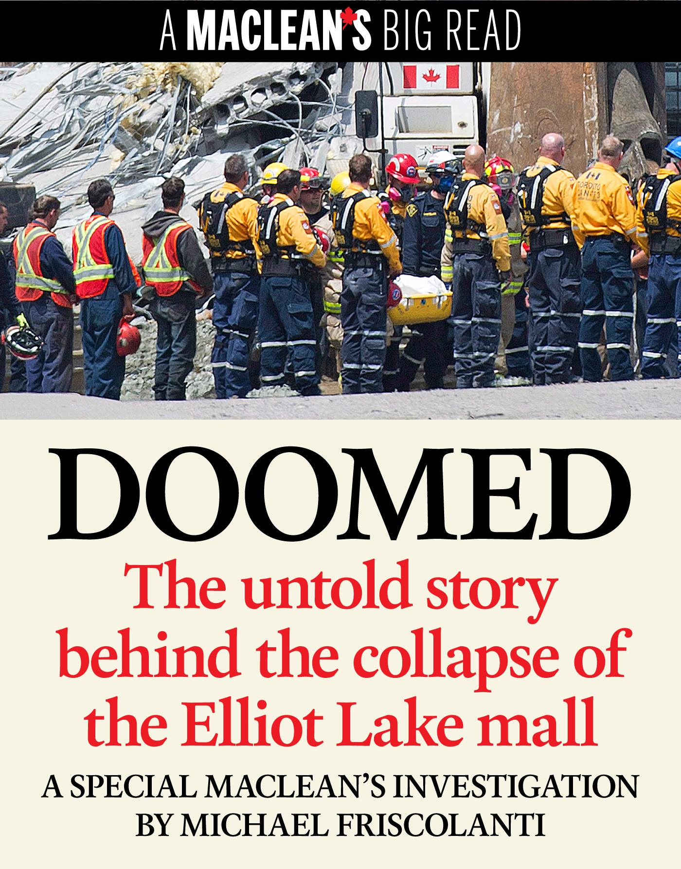 Doomed: The untold story behind the collapse of the Elliot Lake mall By: Michael Friscolanti