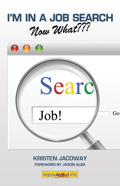 I'm in a Job Search--Now What???