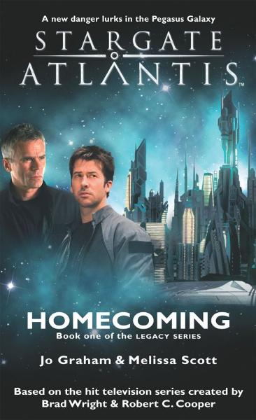 STARGATE: SGA #16 - Homecoming - Book One of the Legacy Series