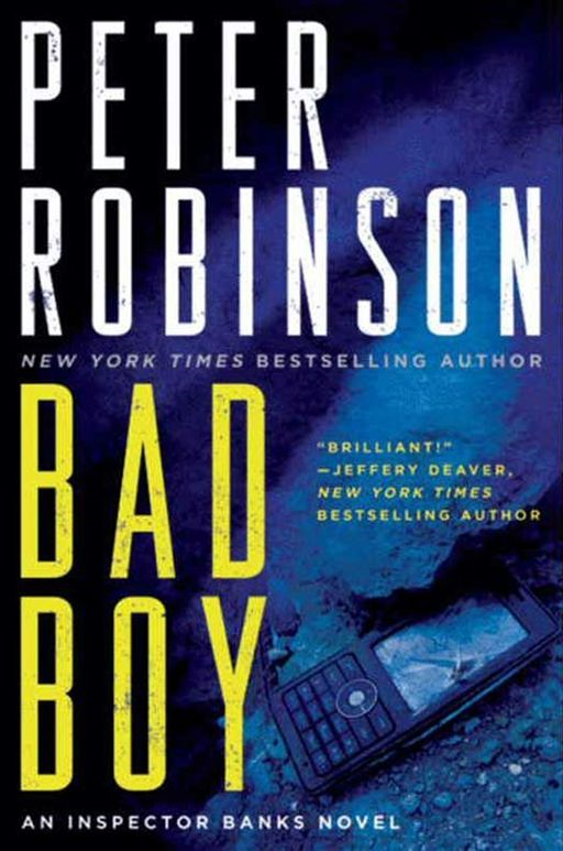Bad Boy By: Peter Robinson