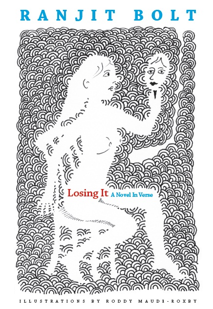 Losing It By: Ranjit Bolt,Roddy Maude-Roxby
